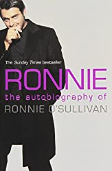 Ronnie. The Autobiography of Ronnie O'Sullivan