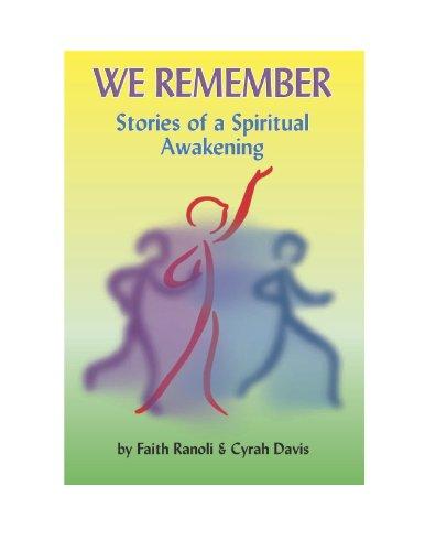 WE Remember, Stories of a Spiritual Awakening