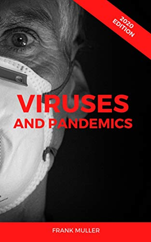 VIRUSES AND PANDEMICS by [Muller, Frank]