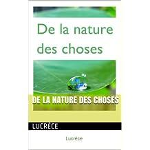 De la Nature des choses (French Edition)