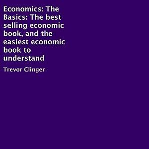 Economics: The Basics Audiobook