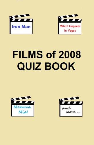 Films of 2008 Quiz Book