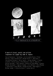 It Spooks: Living in response to an unheard call