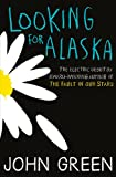 Front cover for the book Looking for Alaska by John Green