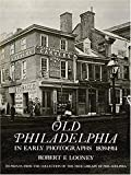 img - for Old Philadelphia in Early Photographs 1839-1914 book / textbook / text book