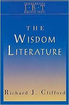 Book The Wisdom Literature: Interpreting Biblical Texts Series