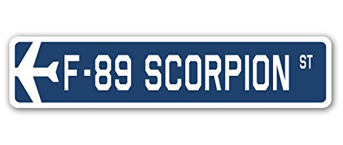 F-89 Scorpion Street Sign Air Force Aircraft Military for sale  Delivered anywhere in USA