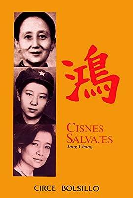 Cisnes Salvajes: Tres Hijas de China (Biografias De Bolsillo)