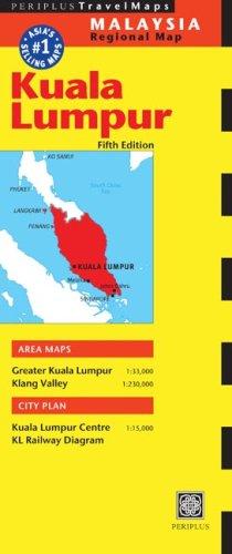 Kuala Lumpur Travel Map Fifth Edition (Malaysia Regional Map)