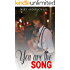 You Are the Song: Book 1 (Sweet Romance)
