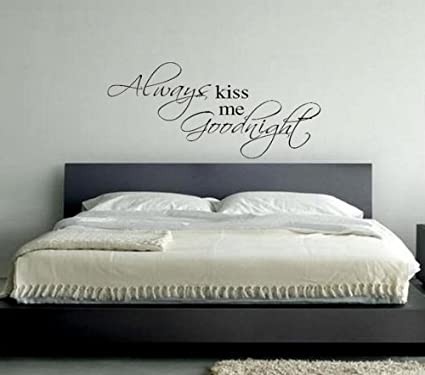 Amazon Imprinted Designs Always Kiss Me Goodnight Vinyl Wall Fascinating Love Quotes Wall Art