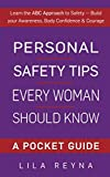 Personal Safety Tips Every Woman Should Know: A Pocket Guide