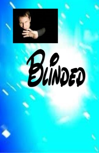 Read Online Blinded! pdf epub