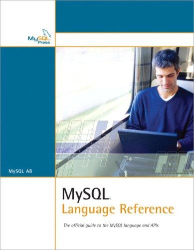 MySQL Language Reference by Brand: MySQL Press