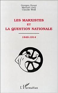 Book's Cover ofLes marxistes et la question nationale 1848-1914