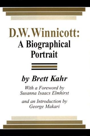 D .W. Winnicott: A Biographical Portrait