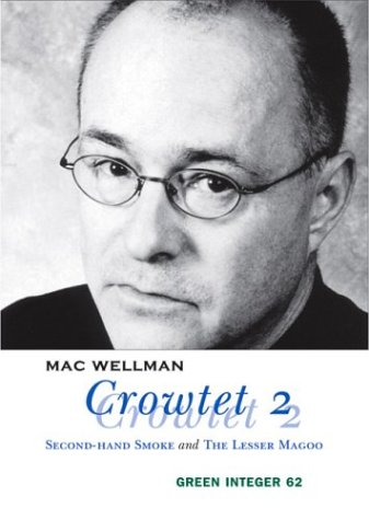 Crowtet 2: Second-Hand Smoke and The Lesser Magoo (Green Integer) PDF