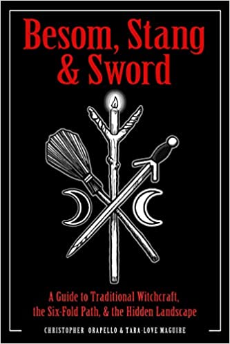 Besom Stang Sword A Guide To Traditional Witchcraft The Six