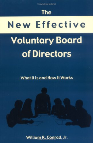 New Effective Voluntary Bd Of Directors: What It Does And How It Works