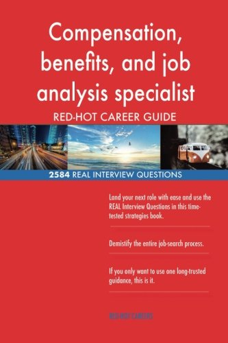 Compensation, benefits, and job analysis specialist RED-HOT Career; 2584 REAL In