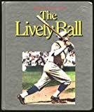 The Lively Ball, James A. Cox, 0924588039