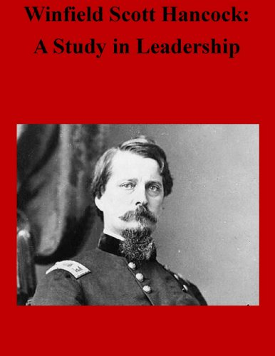 winfield-scott-hancock-a-study-in-leadership