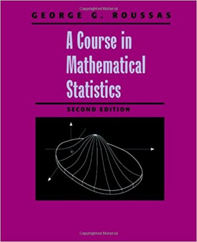 A course in mathematical statistics second edition george g a course in mathematical statistics second edition george g roussas 9780125993159 amazon books fandeluxe Image collections