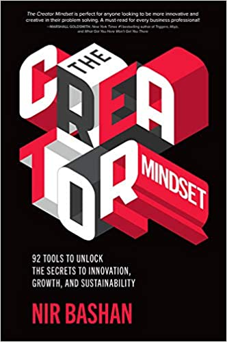 Business needs more creativity - The Creator Mindset - Nir Bashan