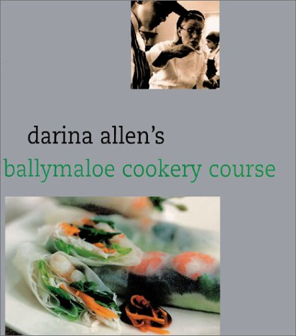 Darina Allen's Ballymaloe Cooking School Cookbook by Darina Allen