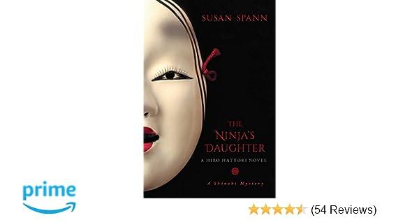 The Ninjas Daughter: A Hiro Hattori Novel (4) (A Shinobi ...