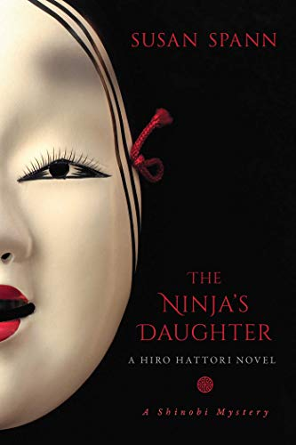 Amazon.com: The Ninjas Daughter: A Hiro Hattori Novel (A ...