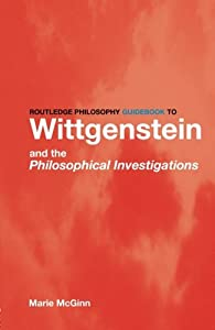 Routledge Philosophy GuideBook to Wittgenstein and the Philosophical Investigations (Routledge Philosophy GuideBooks) from Routledge