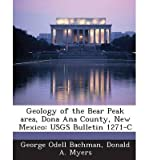 Geology of the Bear Peak area, Dona Ana County, New Mexico by George Odell Bachman front cover
