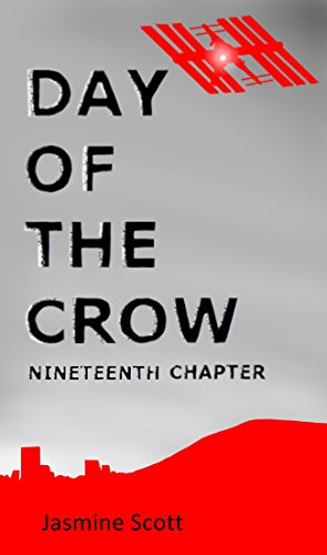Day of the Crow: Nineteenth Chapter (English Edition)