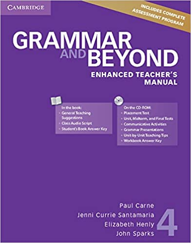 Grammar and beyond level 4 enhanced teachers manual with cd rom grammar and beyond level 4 enhanced teachers manual with cd rom paul carne jenni currie santamaria elizabeth henly john sparks 9781107655737 fandeluxe Choice Image