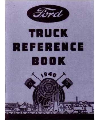 Ford Motors V8 (1940 FORD TRUCK V-8 V8 Car Owners Manual User Guide)