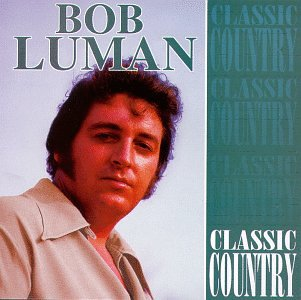 Classic Country by Luman, Bob