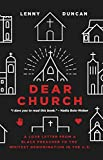 img - for Dear Church: A Love Letter from a Black Preacher to the Whitest Denomination in the US book / textbook / text book