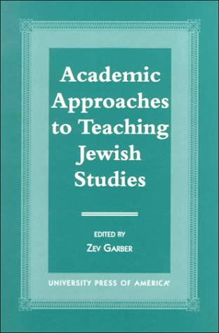 Academic Approaches to Teaching Jewish Studies