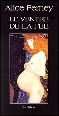 Le ventre de la fée par Ferney