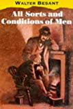 All Sorts and Conditions of Men, Walter Besant, 0192832581