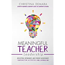 Meaningful Teacher Leadership: Reflection, Refinement, and Student Achievement
