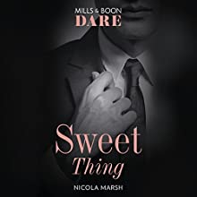 Sweet Thing Audiobook by Nicola Marsh Narrated by Georgia Maguire, CJ Woodsman