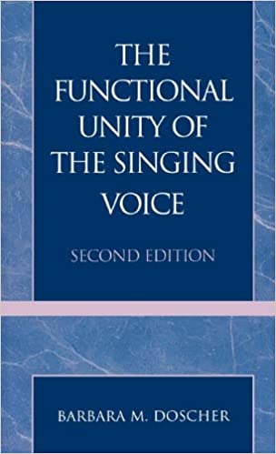 The Functional Unity of the Singing Voice: 9780810827080