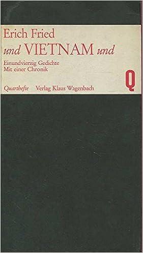 Und Vietnam Und Einundvierzig Gedichte Erich Fried