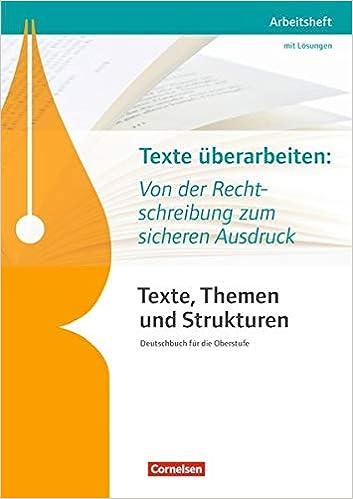 Texte Themen Und Strukturen Arbeitshefte Abiturvorbereitung