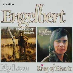 My Love/Engelbert-King of Hearts by Humperdinck, Engelbert