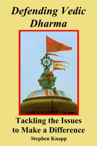 Defending Vedic Dharma: Tackling the Issues to Make a Difference (English Edition) de