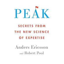 Peak: Secrets from the New Science of Expertise Audiobook by Anders Ericsson, Robert Pool Narrated by Sean Runnette