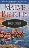 Echoes, Maeve Binchy, 0440213886